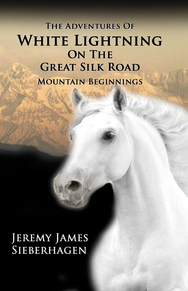 The Adventures Of White Lightning On The Great Silk Road